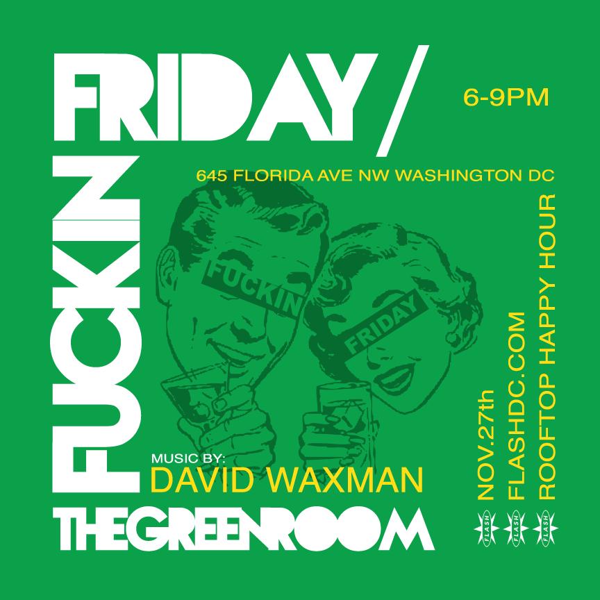 Fuckin' Friday w/ David Waxman event thumbnail