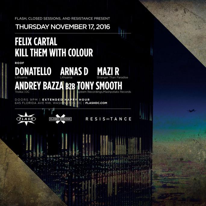 Felix Cartal & Kill Them With Colour + Arnas D & Donatello event thumbnail