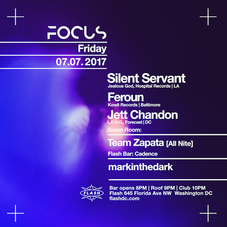 FOCUS: Silent Servant - Feroun - Jett Chandon - Team Zapata [All Nite] - markinthedark - Ron Jackson event thumbnail