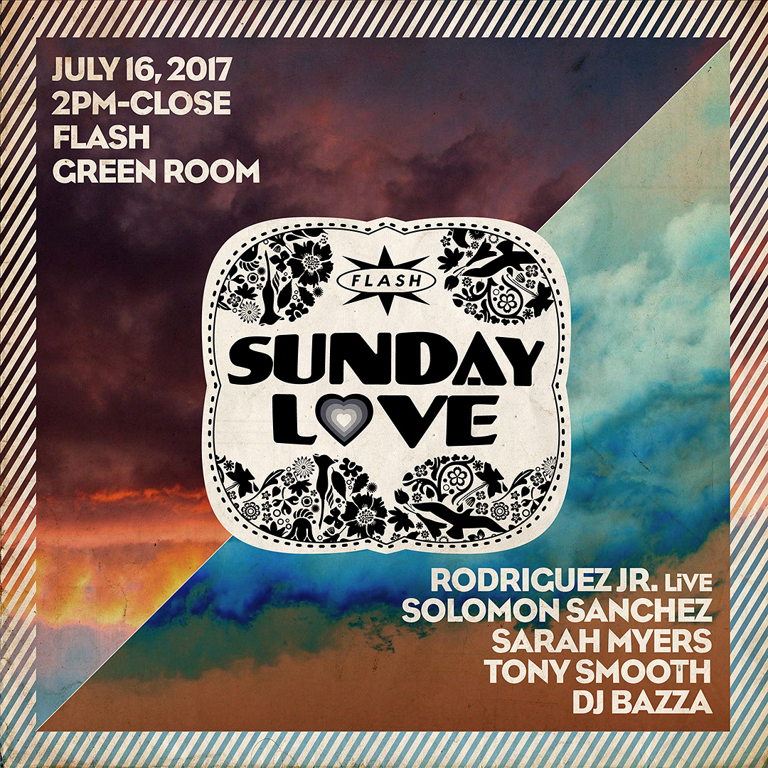 Sunday Love: Rodriguez Jr. LiVE - Solomon Sanchez - Sarah Myers - Tony Smooth & DJ Bazza event thumbnail
