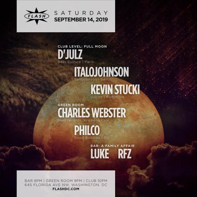 Full Moon Set: D'Julz - Italojohnson - Charles Webster event thumbnail