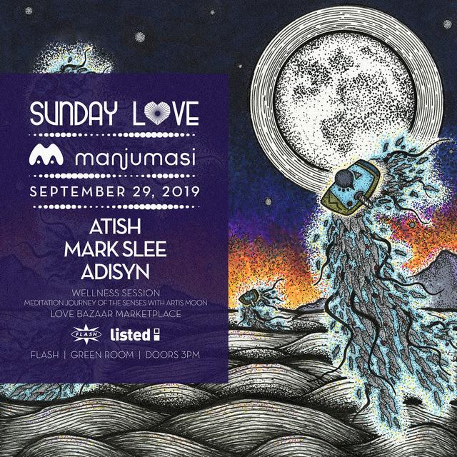 Sunday Love x Listed: Manjumasi Label Love: Atish event thumbnail