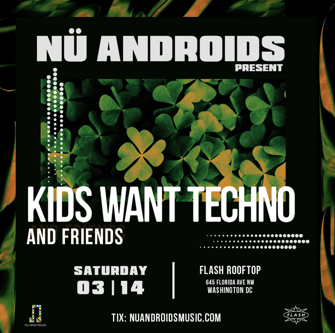 [Postponed] 4th Annual St. Patrick's Day Party with Kids Want Techno event thumbnail