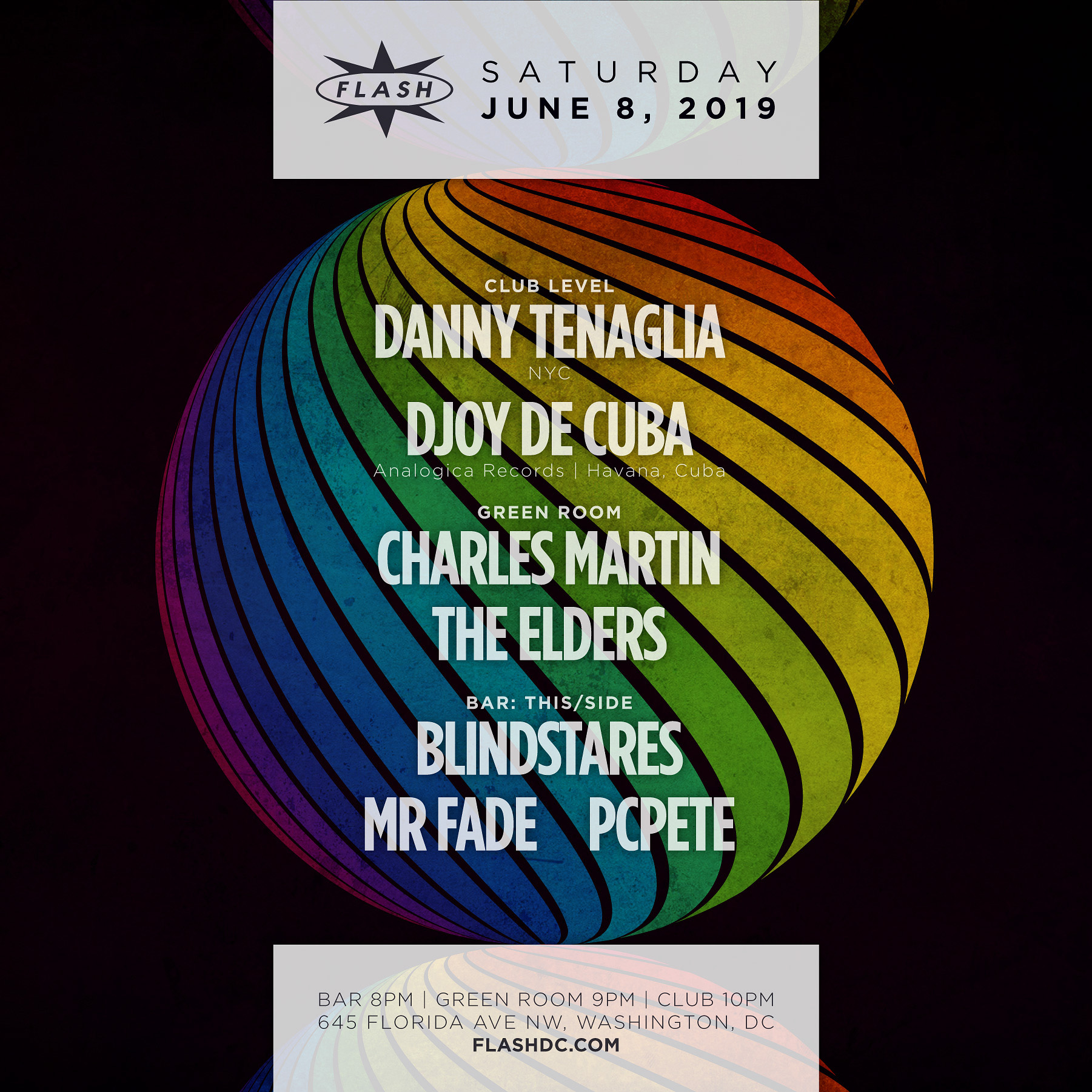 Pride Weekend: Danny Tenaglia - Djoy De Cuba at Flash on Saturday